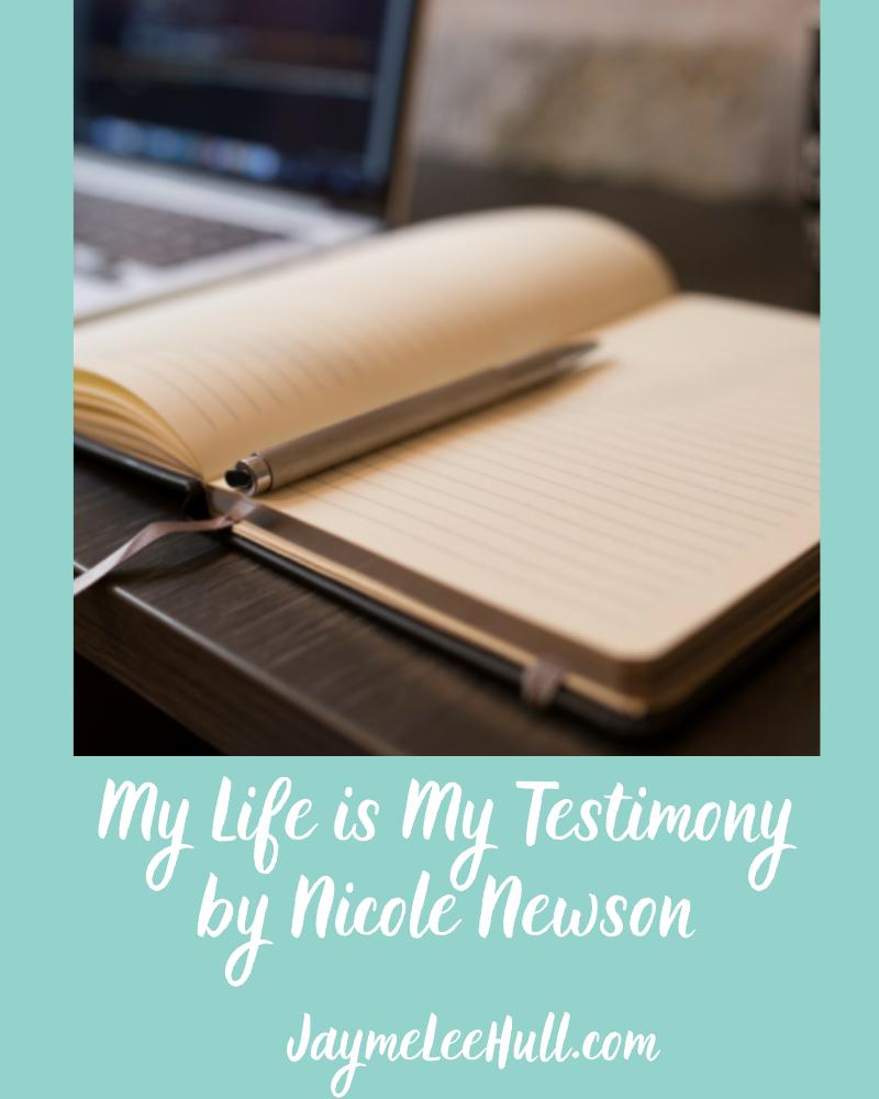 My Life is My Testimony